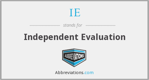 IE - Independent Evaluation