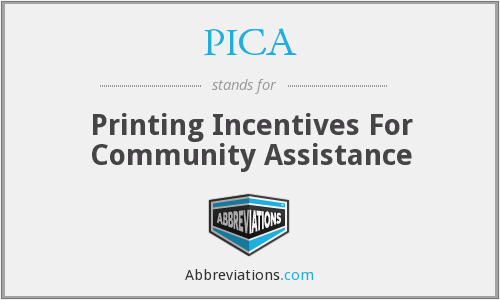 PICA - Printing Incentives For Community Assistance