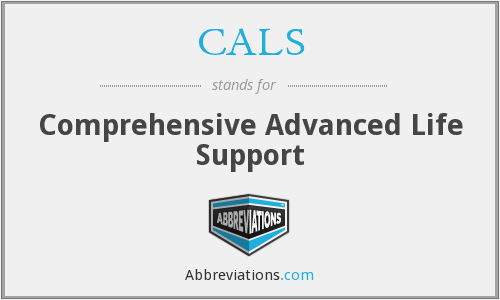 CALS - Comprehensive Advanced Life Support