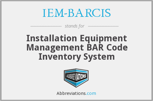 What does IEM-BARCIS stand for?