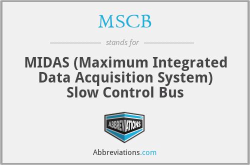 MSCB - MIDAS (Maximum Integrated Data Acquisition System) Slow Control Bus