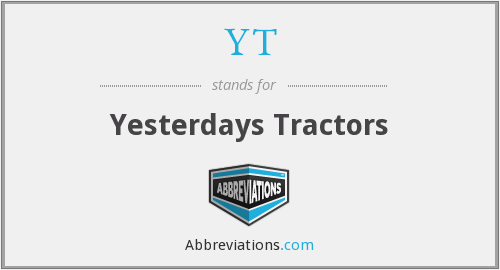 YT - Yesterdays Tractors