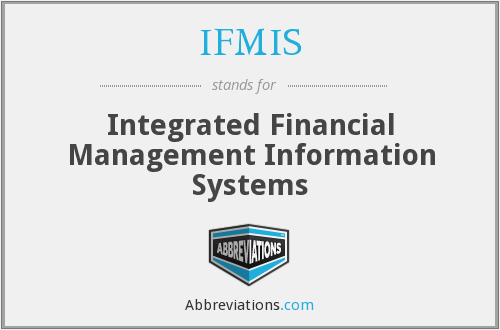 IFMIS - Integrated Financial Management Information Systems