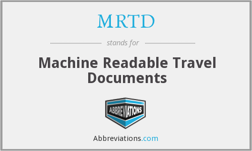 What does MRTD stand for?