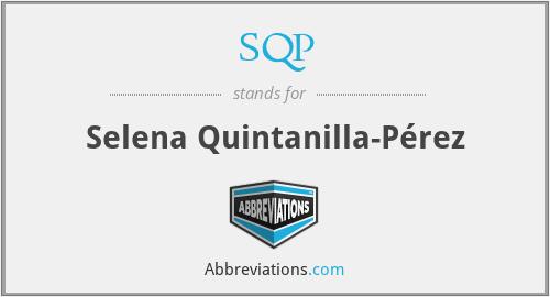 SQP - Selena Quintanilla-Pérez