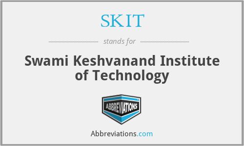 SKIT - Swami Keshvanand Institute of Technology