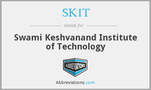 SKIT - Swami Keshvanand Institute of Technology