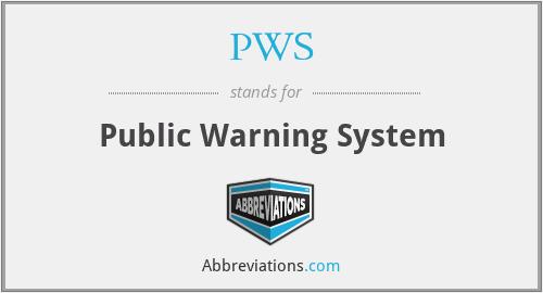 PWS - Public Warning System
