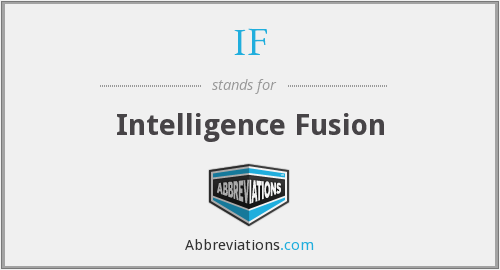 IF - Intelligence Fusion
