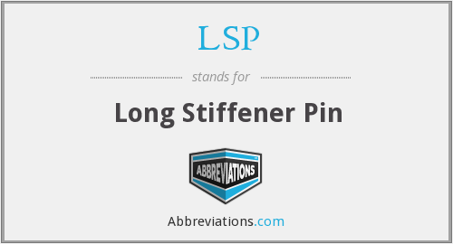 LSP - Long Stiffener Pin