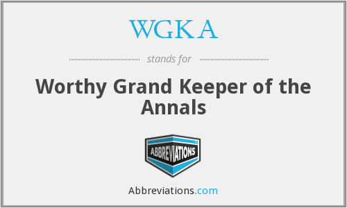 WGKA - Worthy Grand Keeper of the Annals