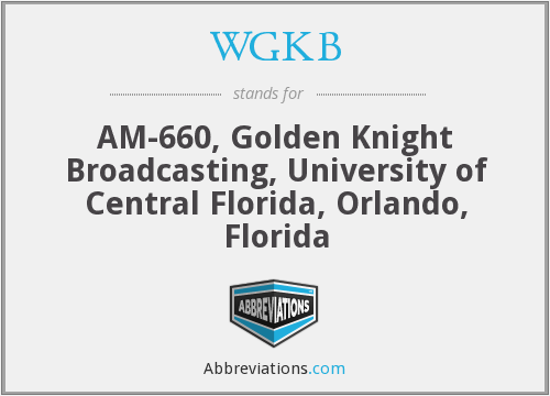 WGKB - AM-660, Golden Knight Broadcasting, University of Central Florida, Orlando, Florida