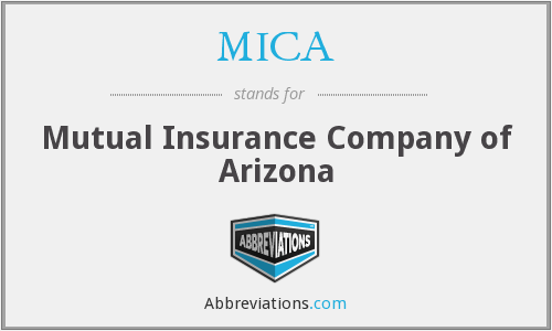 MICA - Mutual Insurance Company of Arizona