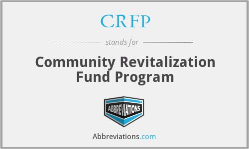 CRFP - Community Revitalization Fund Program