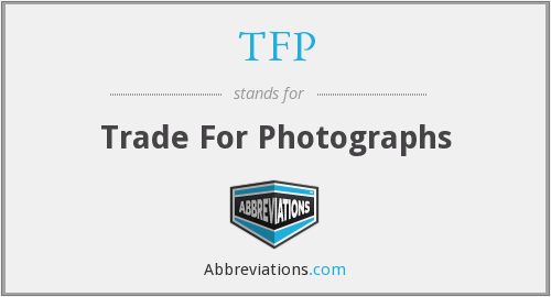 TFP - Trade For Photographs