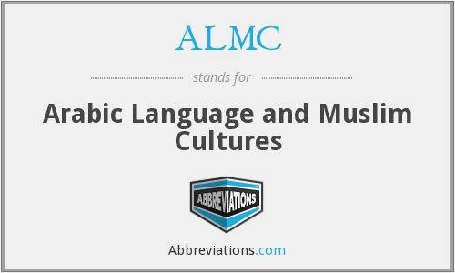 ALMC - Arabic Language and Muslim Cultures
