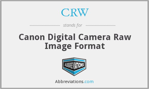 CRW - Canon Digital Camera Raw Image Format