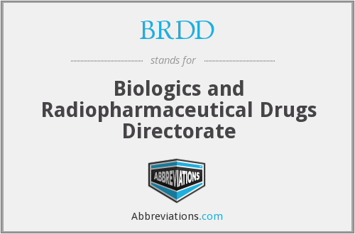 BRDD - Biologics and Radiopharmaceutical Drugs Directorate