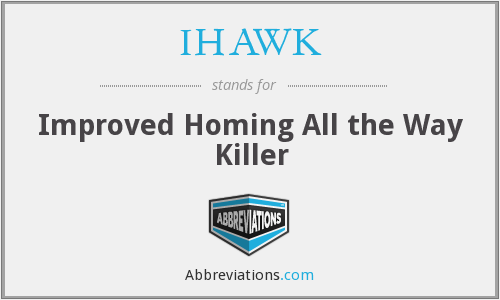 IHAWK - Improved Homing All the Way Killer