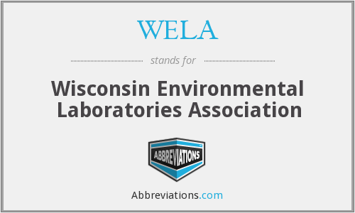 WELA - Wisconsin Environmental Laboratories Association