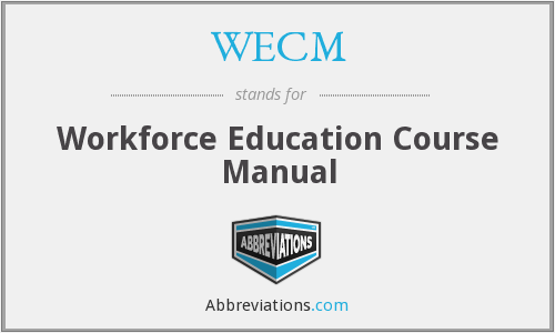 WECM - Workforce Education Course Manual