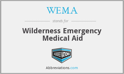 WEMA - Wilderness Emergency Medical Aid