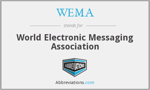 WEMA - World Electronic Messaging Association