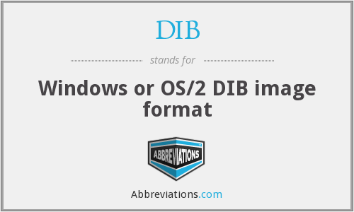 DIB - Windows or OS/2 DIB image format