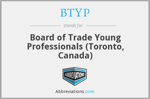 BTYP - Board of Trade Young Professionals (Toronto, Canada)