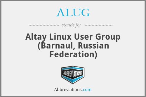 ALUG - Altay Linux User Group (Barnaul, Russian Federation)