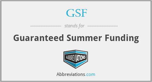 GSF - Guaranteed Summer Funding
