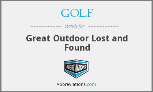 GOLF - Great Outdoor Lost and Found