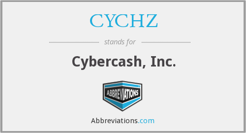 CYCHZ - Cybercash, Inc.