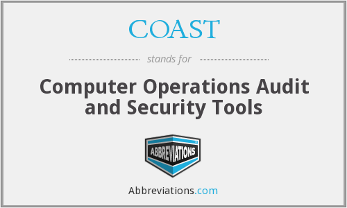 COAST - Computer Operations Audit and Security Tools