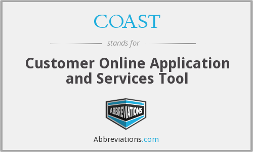 COAST - Customer Online Application and Services Tool