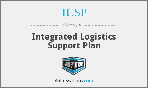 ILSP - Integrated Logistics Support Plan