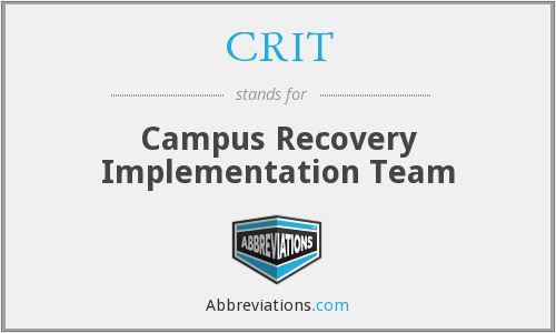 CRIT - Campus Recovery Implementation Team