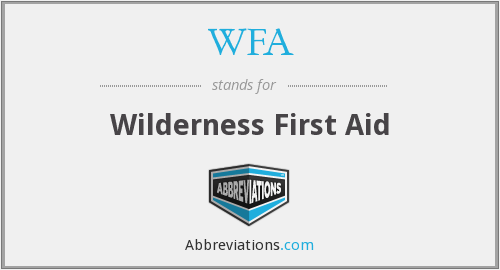 WFA - Wilderness First Aid