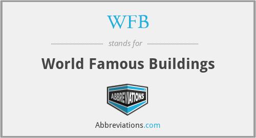 WFB - World Famous Buildings