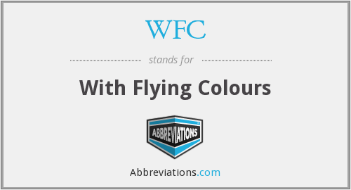 WFC - With Flying Colours