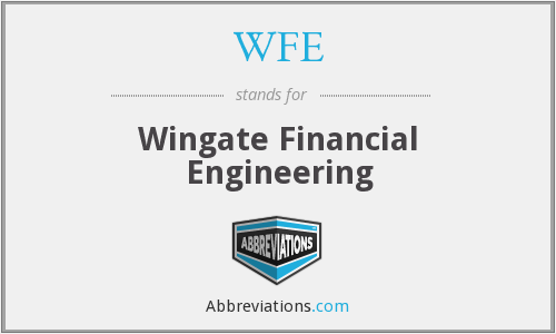 WFE - Wingate Financial Engineering