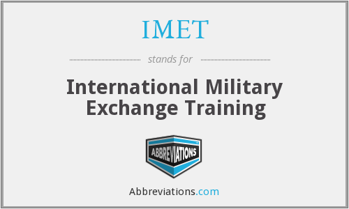IMET - International Military Exchange Training