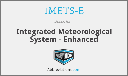 What does IMETS-E stand for?