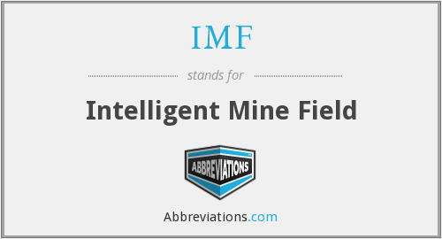 IMF - Intelligent Mine Field