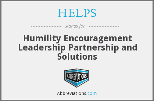HELPS - Humility Encouragement Leadership Partnership and Solutions