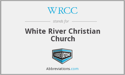 WRCC - White River Christian Church
