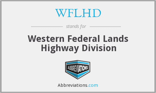 WFLHD - Western Federal Lands Highway Division