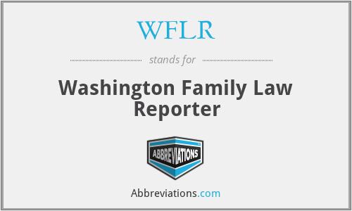 WFLR - Washington Family Law Reporter