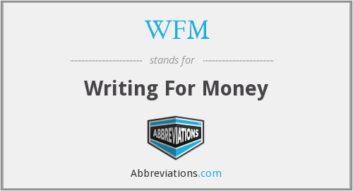 WFM - Writing For Money