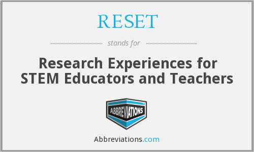 RESET - Research Experiences for STEM Educators and Teachers